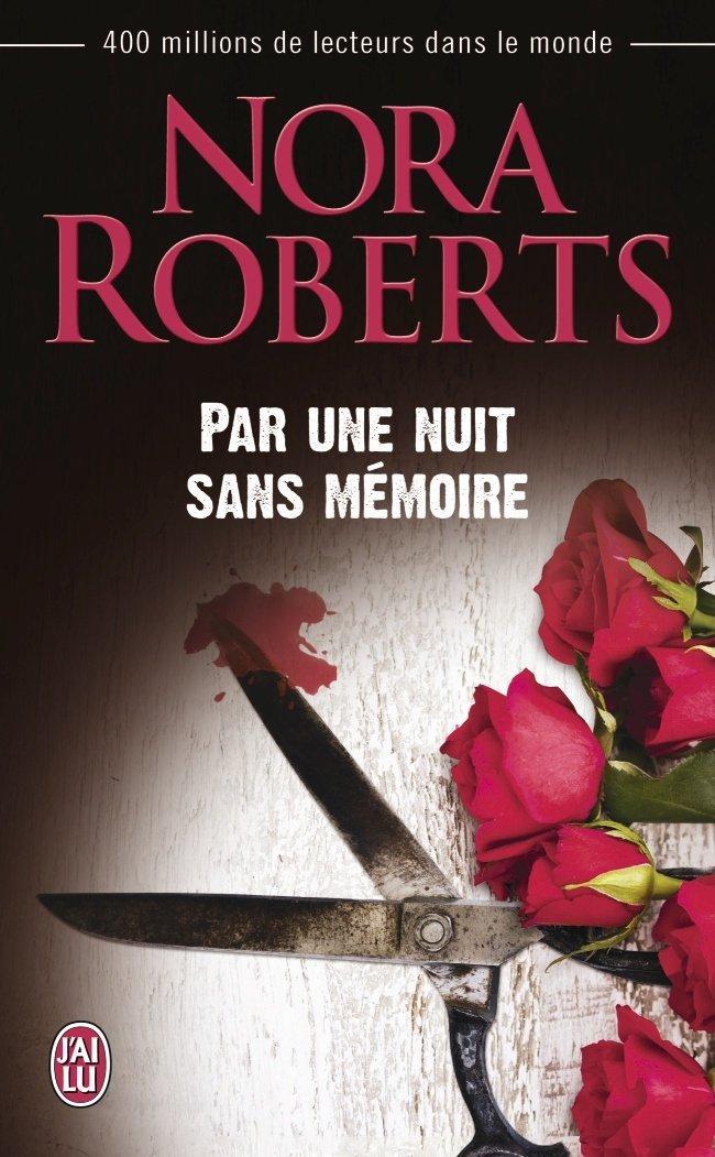 ROBERTS Nora - Par une nuit sans mémoire Memoir10