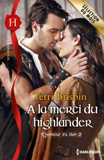BRISBIN Terri - L'HONNEUR DU CLAN - Tome 2 : A la merci du highlander Merci10