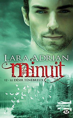 ADRIAN Lara - MINUIT - Tome 12 :  le désir ténébreux  Minuit10