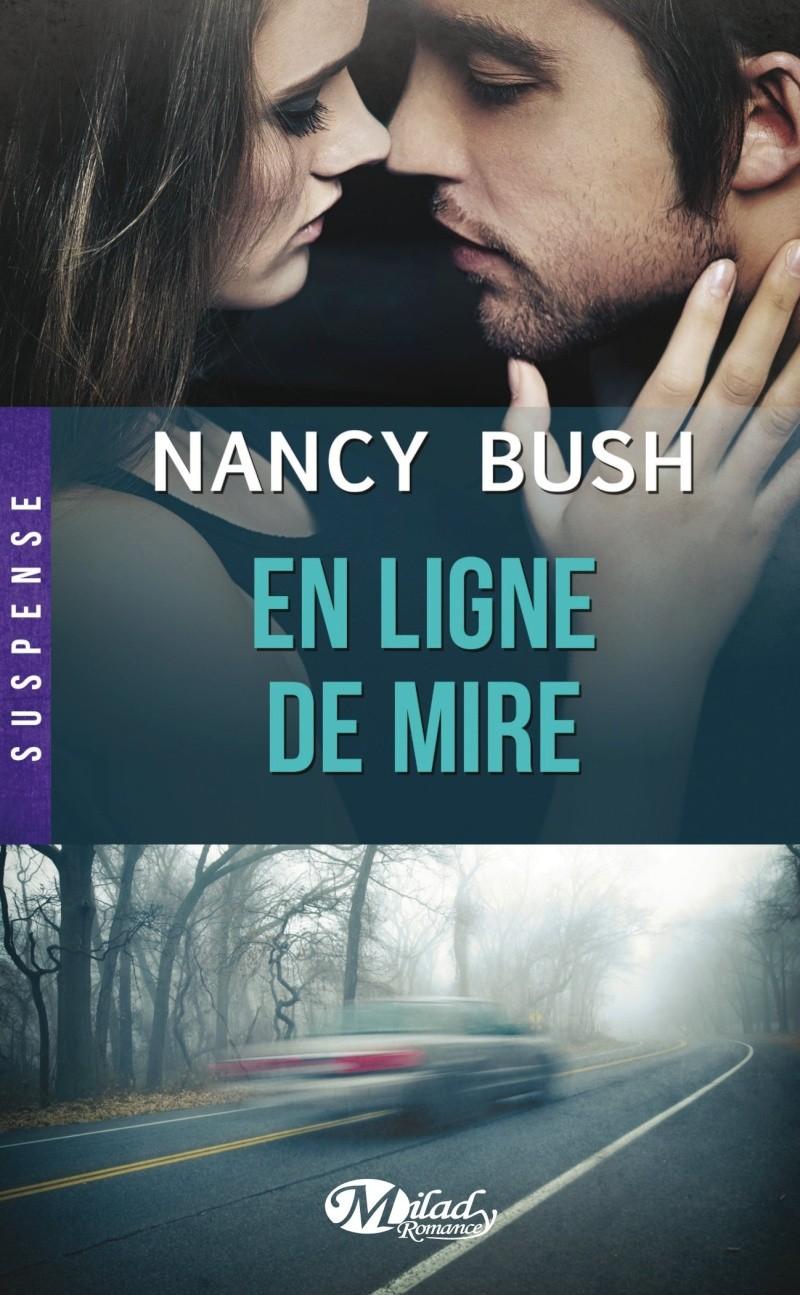 BUSH Nancy - NOWHERE - Tome 1 : En ligne de mire  Mire10