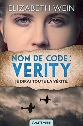 WEIN Elizabeth - Nom de code : Verity Nom-de10