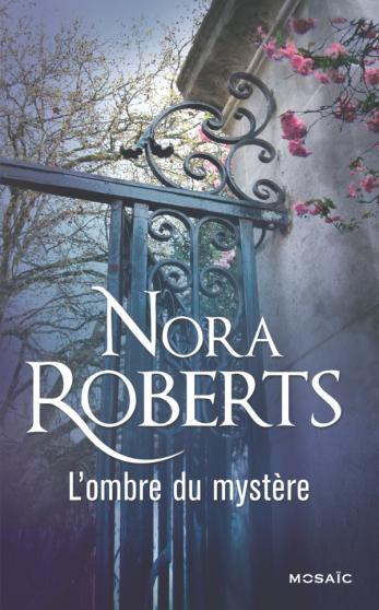 ROBERTS Nora - L'ombre du mystère Nora_r11