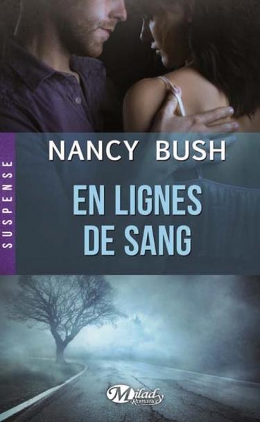 BUSH Nancy - NOWHERE - Tome 2 : En Lignes de Sang Nowher10