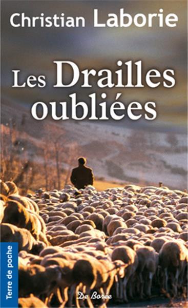 LABORIE Christian - Les Drailles Oubliées Oublie10