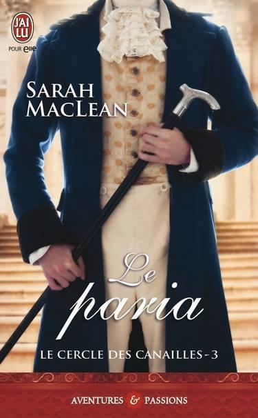 MACLEAN Sarah - LE CERCLE DES CANAILLES - Tome 3 : Le paria Paria10