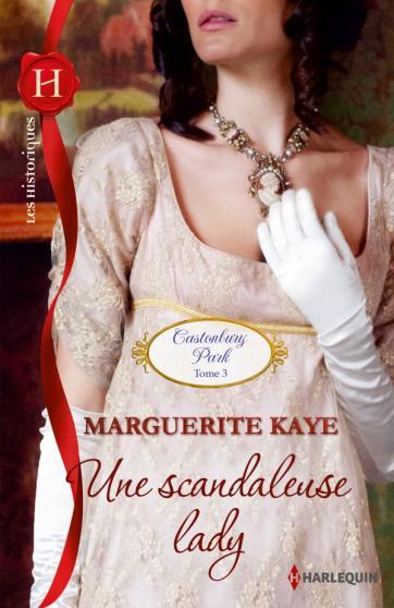 KAYE Marguerite - Une scandaleuse lady Park10
