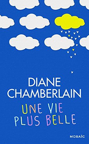 CHAMBERLAIN Diane - Une vie plus belle Plus_b10