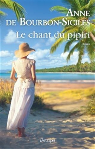 DE BOURBON-SICILES Anne  - Le chant du piriri Priri10