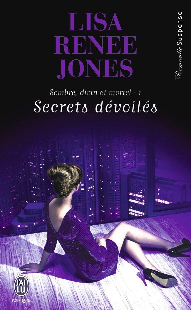 JONES Lisa Renee - SOMBRE, DIVIN ET MORTEL - Tome 1 : Secrets dévoilés Reene10