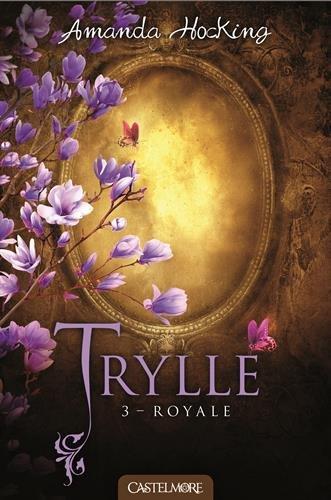 HOCKING Amanda - TRYLLE - Tome 3 : Royale Roayle10