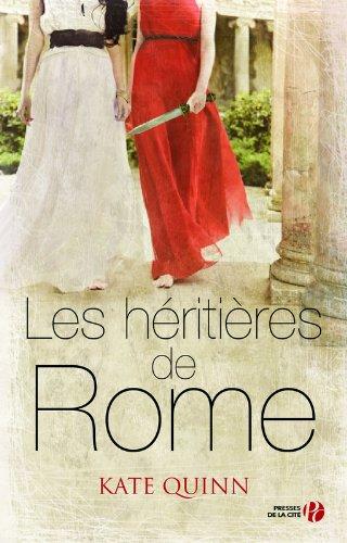 QUINN Kate - Les Héritières de Rome tome 3 Rome10