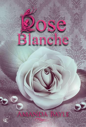 BAYLE Amanda - Rose Blanche Rose11