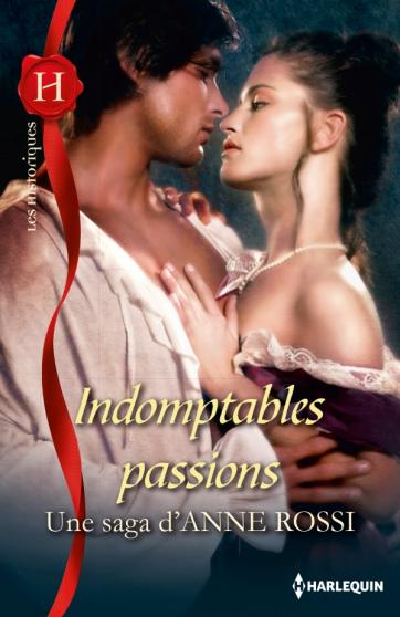ROSSI Anne -  Indomptables passions Rossi10