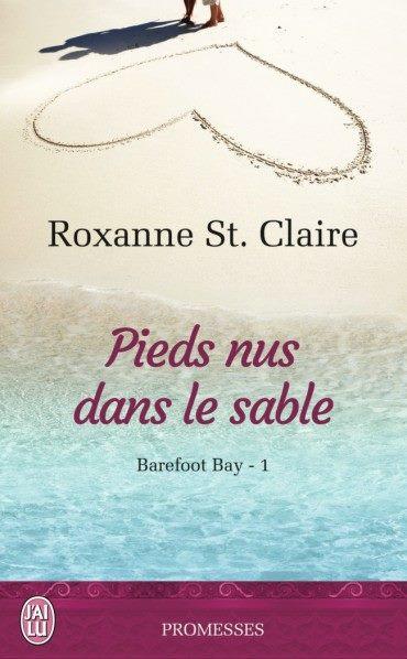 ST CLAIRE Roxanne -  BAREFOOT BAY - Tome 1 : Pieds nus dans le sable Rox10