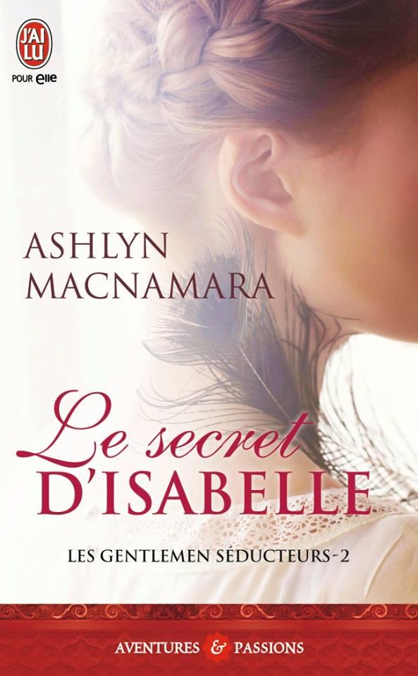 MACNAMARA Ashlyn - LES GENTLEMEN SEDUCTEURS - Tome  2 : Le secret d'Isabelle Secret11