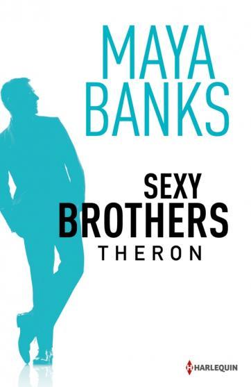 BANKS Maya - SEXY BROTHERS - Episode 2 : Theron Sexy-b11