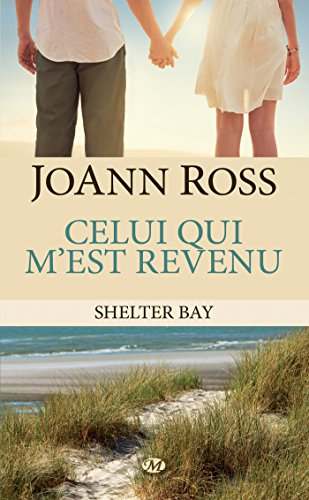 ROSS Joann - SHELTER BAY - Tome 1 : celui qui m'est revenu Shelte10