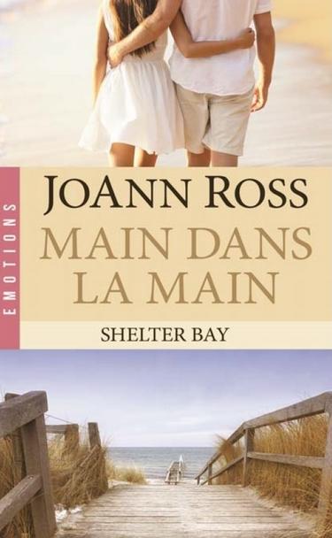 ROSS Joann - SHELTER BAY - Tome 3 : Main dans la main  Shelte11
