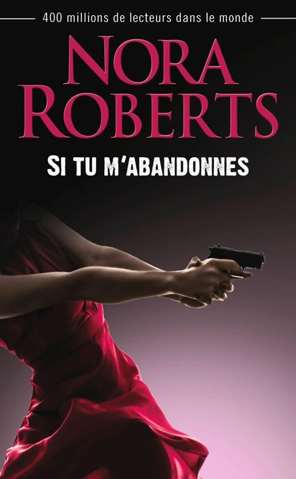 ROBERTS Nora - Si tu m'abandonnes Si_tu_10