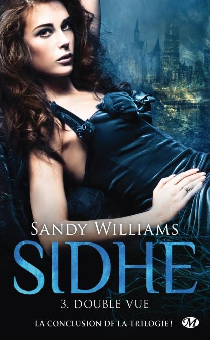 WILLIAMS Sandy - SIDHE - Tome 3 : Double vue Sidhe_12