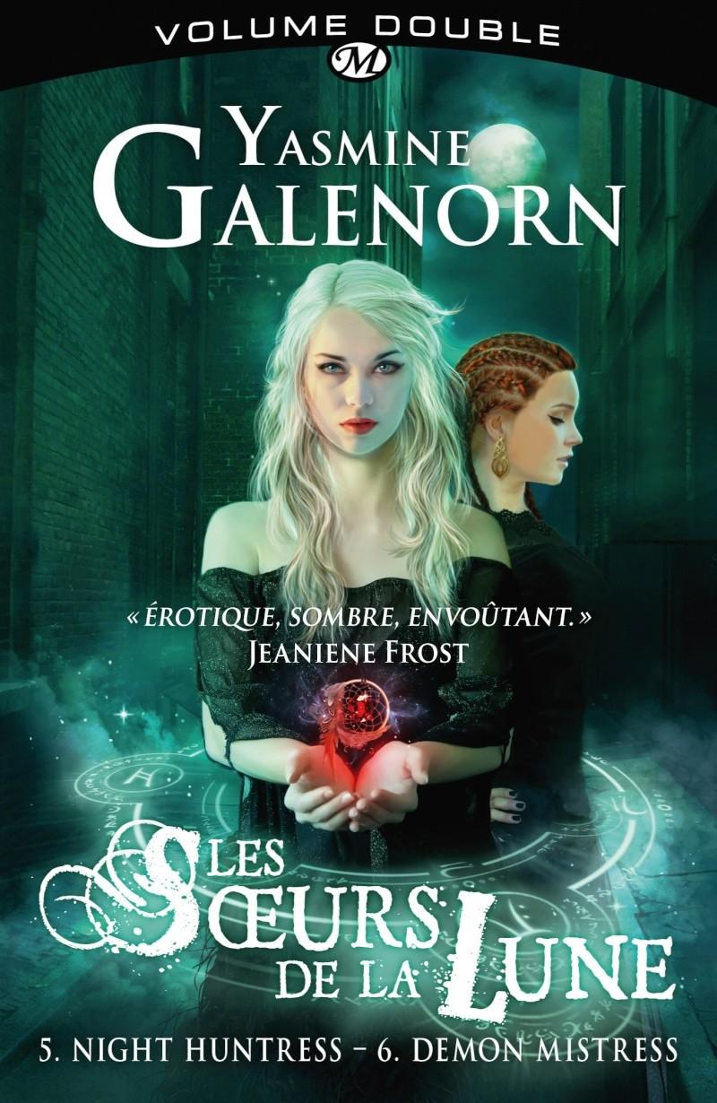GALENORN Yasmine - LES SOEURS DE LA LUNE INTEGRALE - Volume 3 : T5  Night huntress & T6 Demon mistress Soeur10