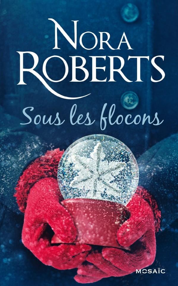 ROBERTS Nora - Sous les flocons Sous10