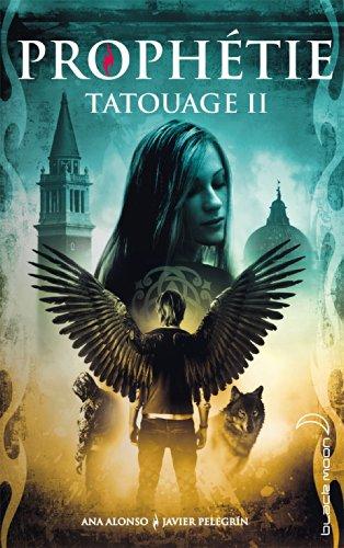 ALONSO Ana & PELEGRIN Javier - TATOUAGE - Tome 2 : Prophétie Tatoua10