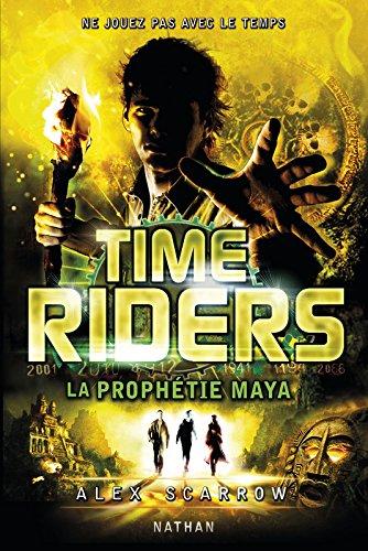 SCARROW Alex - Time Riders - Tome 8 : La prophétie Maya Time10