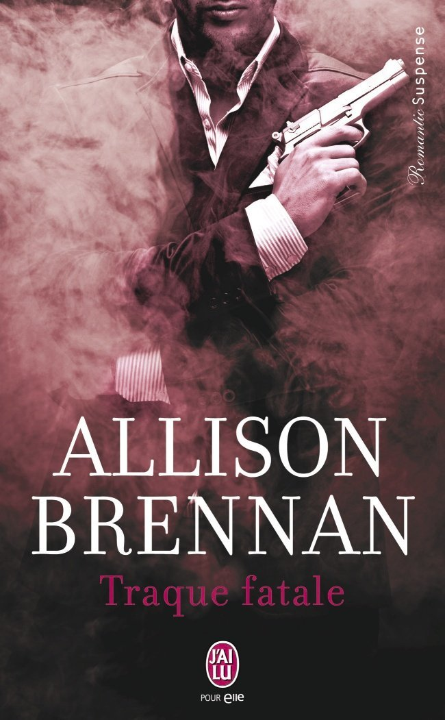 BRENNAN Allison - CHASSE A L'HOMME - Tome 2 : Traque fatale  Traque10