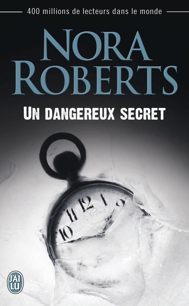 ROBERTS Nora - Un Dangereux Secret Un-dan10