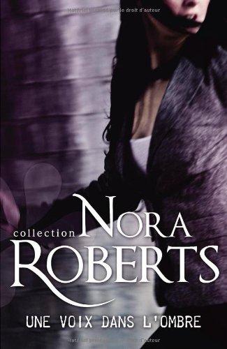 ROBERTS Nora - ENQUÊTES A DENVER - Tome 1 : Un voix dans l'ombre Voix10