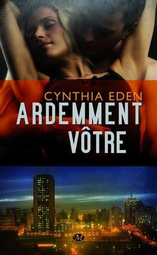 EDEN Cynthia - LETAL - Tome 2 : Ardemment vôtre Votre10