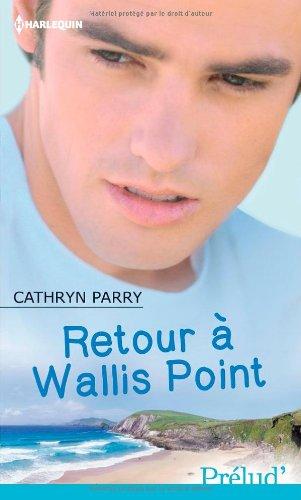 PARRY Cathryn - Retour à Wallis Point Wallis10