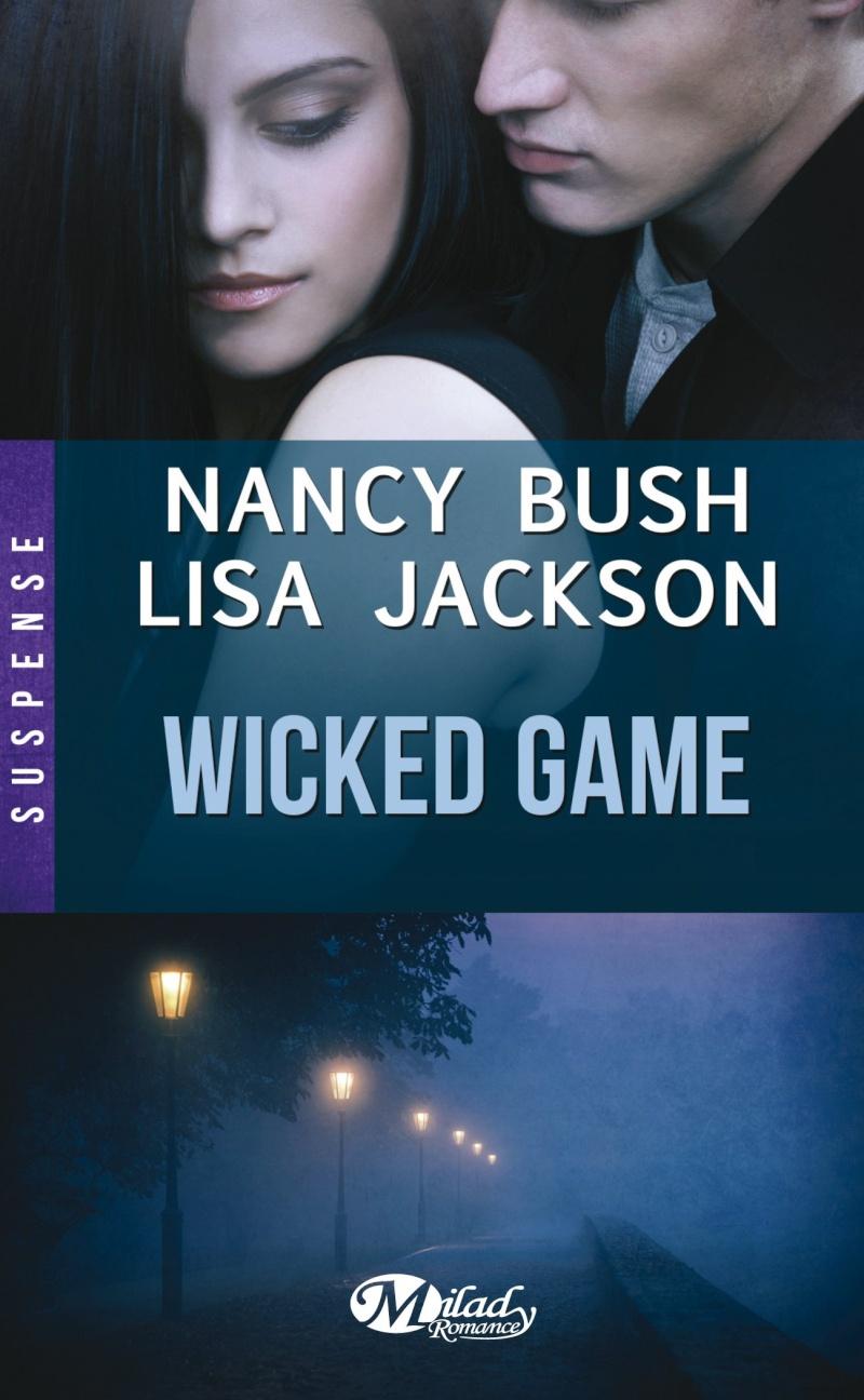 JACKSON Lisa & BUSH Nancy -  WICKED - Tome 1 : Wicked Games Wicked10