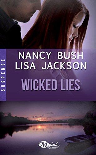 JACKSON Lisa & BUSH Nancy - WICKED - Tome 2 : Wicked Lies Wicked11