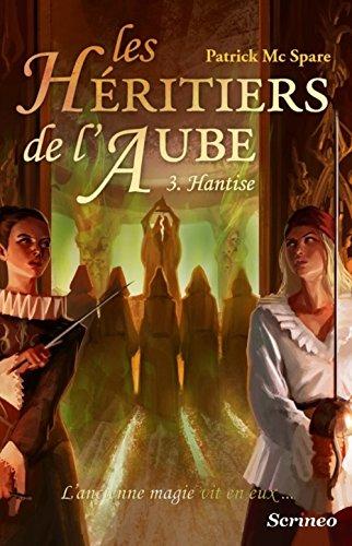 Les héritiers de l'aube, tome 3 : Hantise Les_hy10