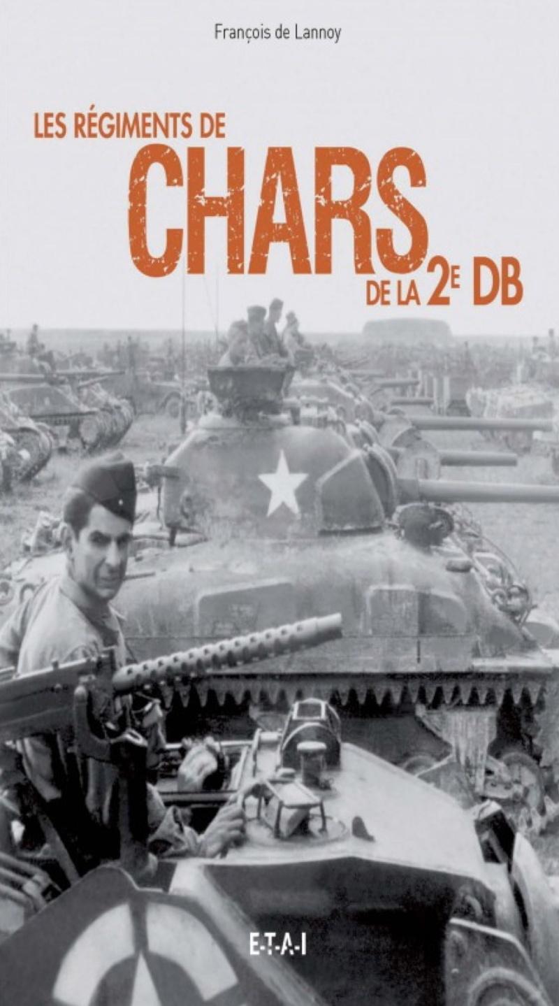 LES RÉGIMENTS DE CHARS DE LA 2e DB - F. de Lannoy (livre) Les_ry10