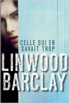[Barclay, Linwood] Celle qui en savait trop Indexc10