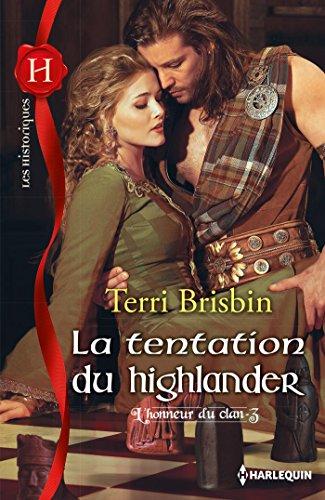 L'honneur du clan - Tome 3 : La tentation du Highlander de Terri Brisbin 51xsux10