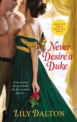 One Scandalous Season, tome 1 : Never Desire a Duke de Lily dalton Neverd11