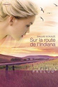 Sur la route de l'Indiana de Dallas Schulze Surlar12