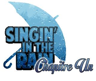 [Abandon] Singin'in the Rain Chap110