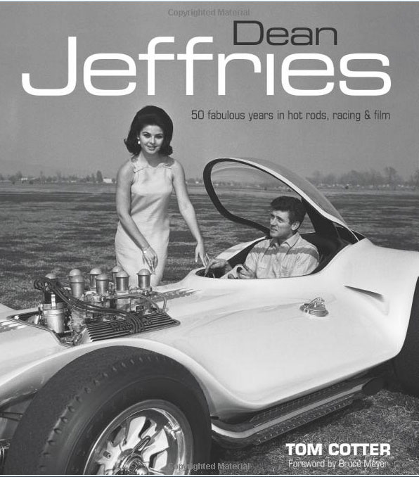 Dean Jeffries: 50 Fabulous Years in Hot Rods, Racing & Fil - Tom Cotter - motorbooks 136