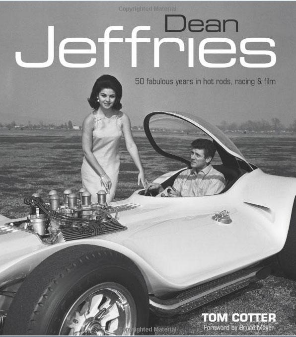 Dean Jeffries: 50 Fabulous Years in Hot Rods, Racing & Fil - Tom Cotter - motorbooks 136