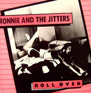 Ronnie and the Jitters - Roll Over  31271210