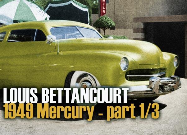 1949 Mercury - Louie Bettancourt  Ccc-be10