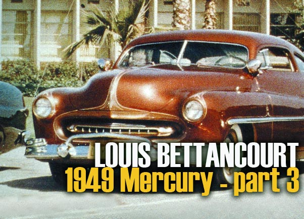 1949 Mercury - Louie Bettancourt  Ccc-be12