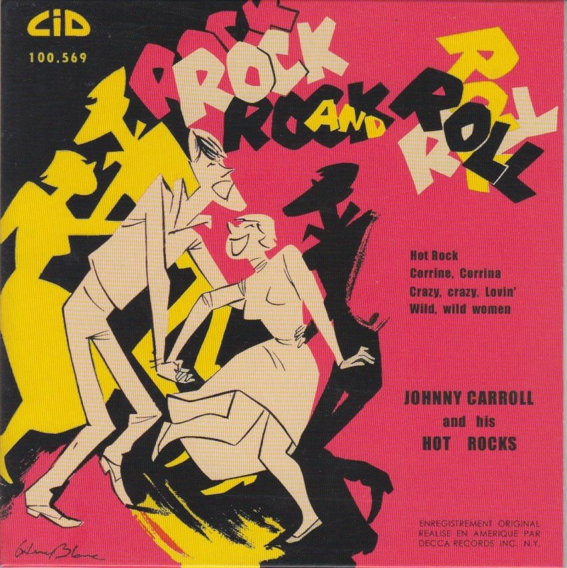 Johnny Carroll and his Hot Rocks - Hot Rock / Corrine, Corrina / Crazy, Crazy, lovin' / Wild wild women - Ep CID Jphnny10