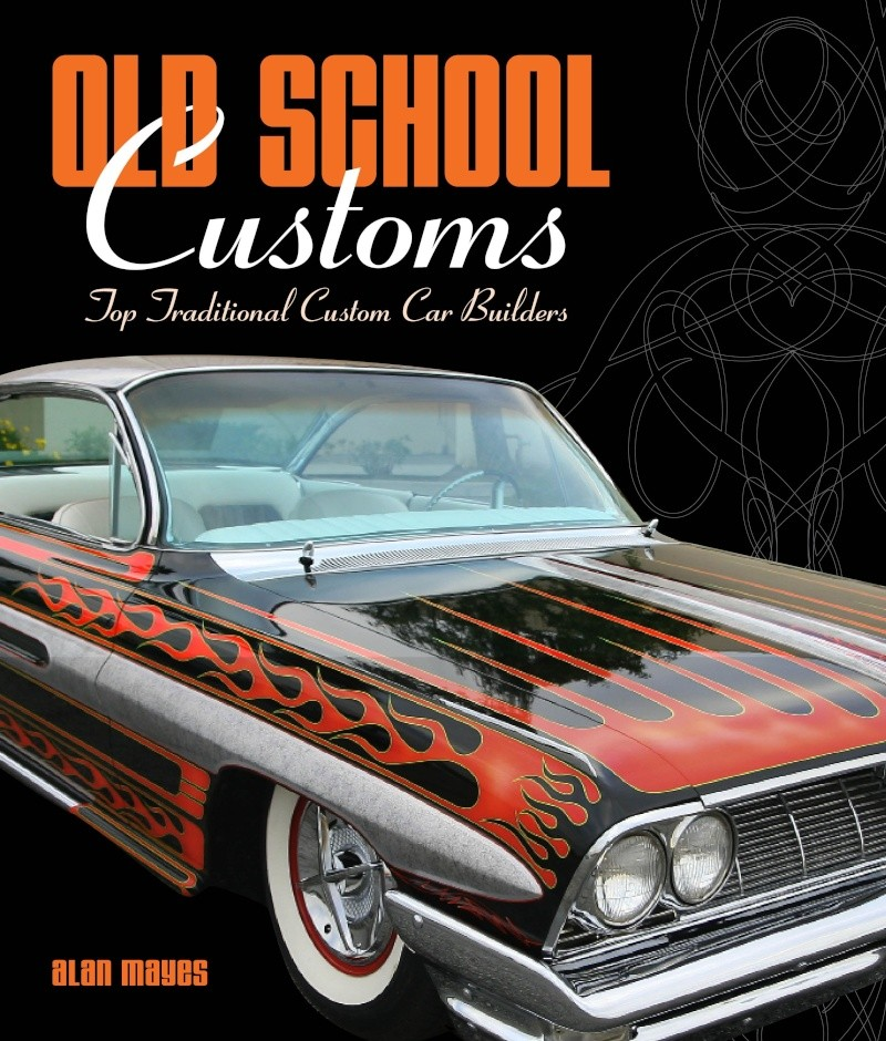 Old School Customs by Alan Mayes - Motorbooks Old_sc10