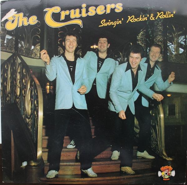 The Cruisers - Swingin' rockin' & rollin'  R-184010